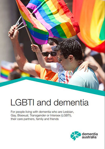 Dementia Australia has released a new resources booklet to better support LGBTI people living with dementia.