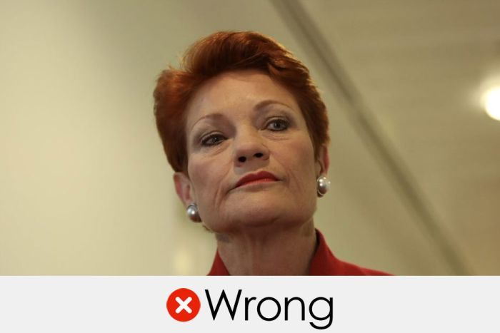Pauline Hanson's claim is wrong