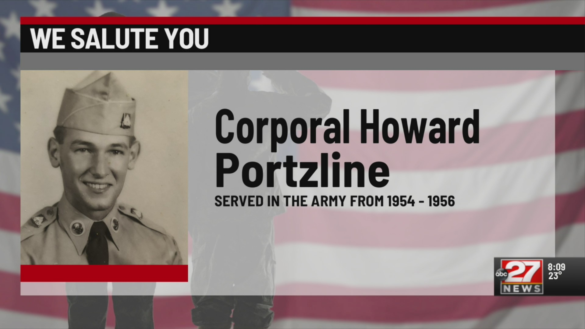 We Salute You Howard Portzline