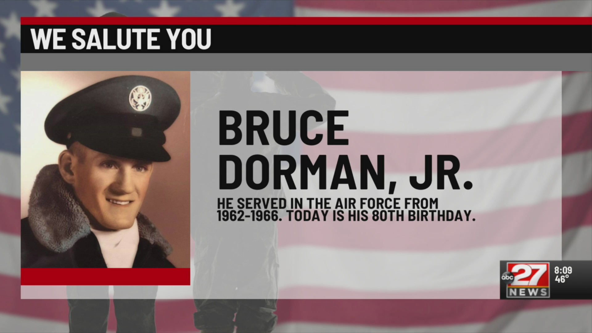 We Salute You Bruce Dorman Jr