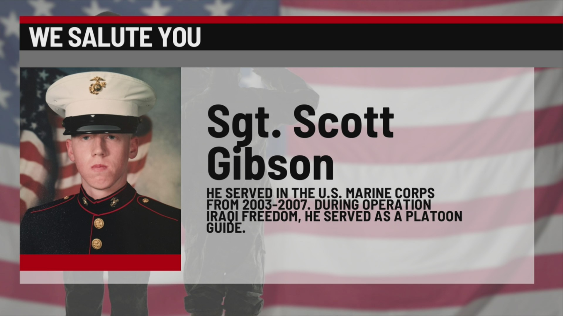 We Salute You Scott Gibson