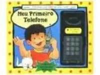 O meu primeiro telefone
