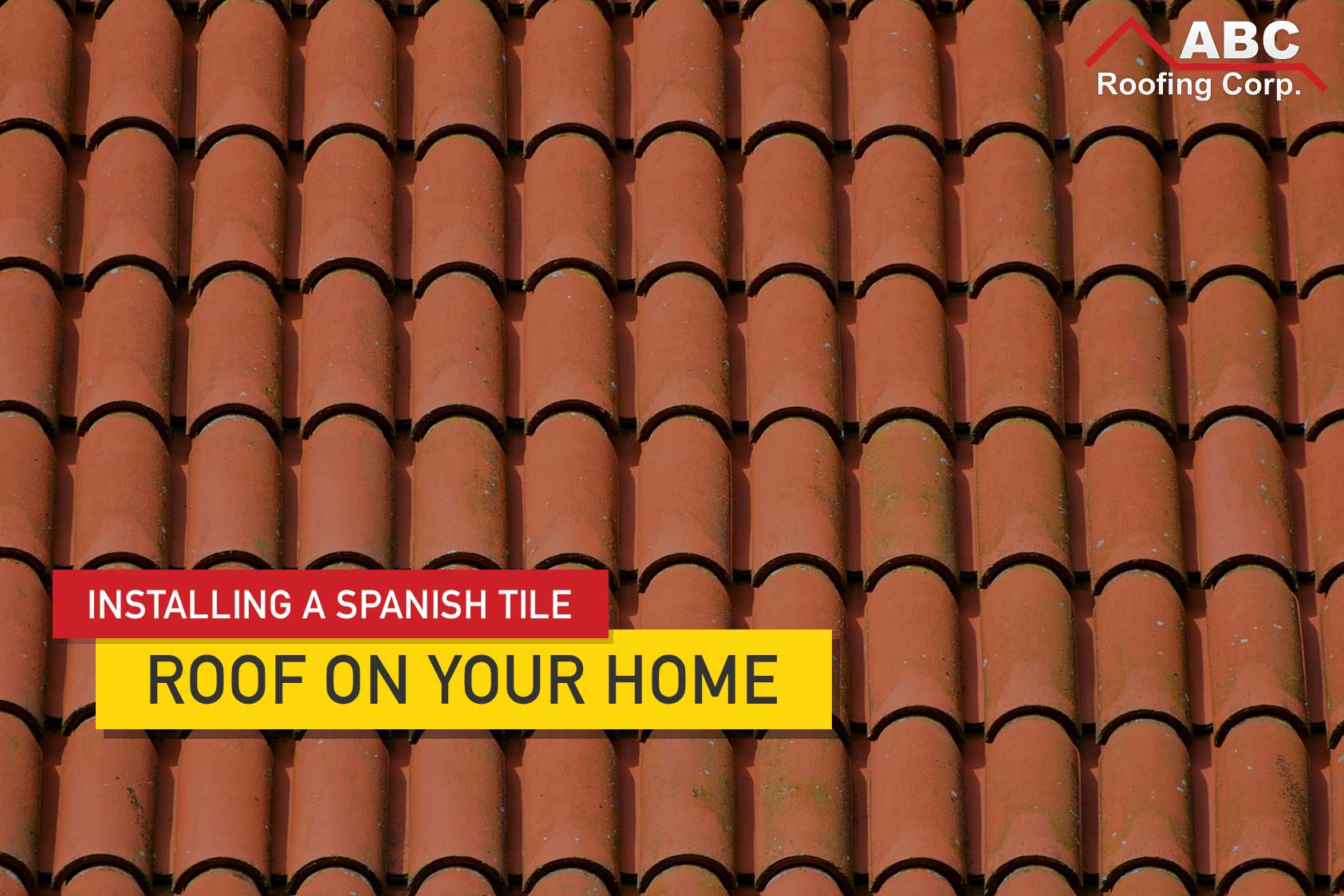 installing a spanish style tile roof