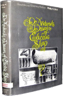 Do Androids Dream of Electric Sheep? by Philip K. Dick - $12,500