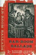 Bar Room Ballads by Robert Service