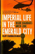 Imperial Life in the Emerald City by Rajiv Chandrasekaran - became the film Green Zone