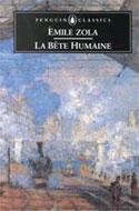 La Béte Humaine by Émile Zola