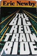 The Big Red Train Ride by Eric Newby