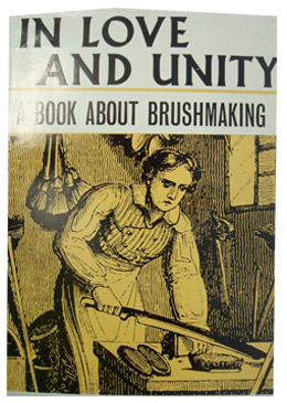 In Love and Unity: A Book About Brushmaking