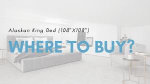 alaskan-king-bed-buyer's-guide