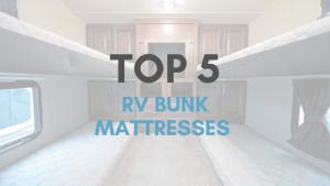 top-5-rv-bunk-mattresses