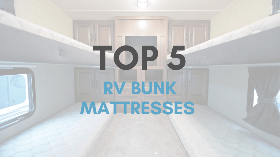 top-5-rv-bunk-mattresses