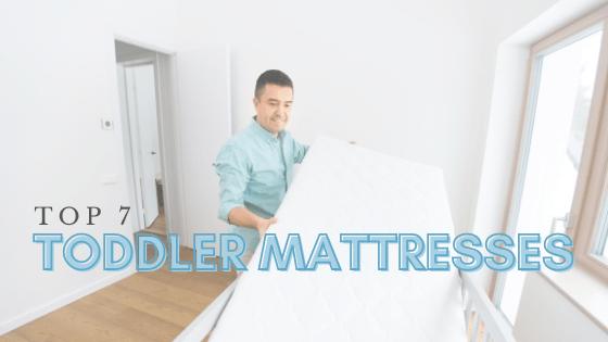 best-toddler-mattresses