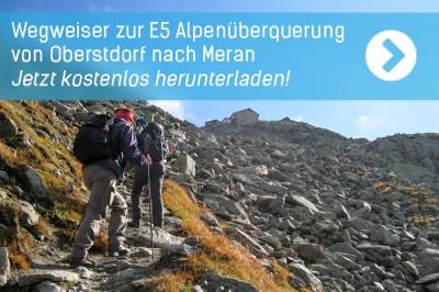 Kostenlosen Wegweiser zur E5 Alpenüberquerung herunterladen
