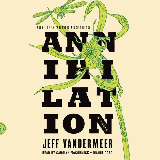 Annihilation by Jeff Vandermeer – Spoiler-Free Review by Jason Peters