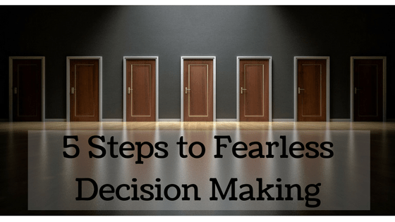 decision making, fearless