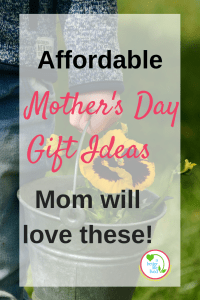 Affordable Mother's Day gift ideas any mom will absolutely love!