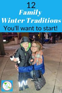 "Photo of mom and child in Winter with text overlay ""12 winter family traditions you'll want to start!"""