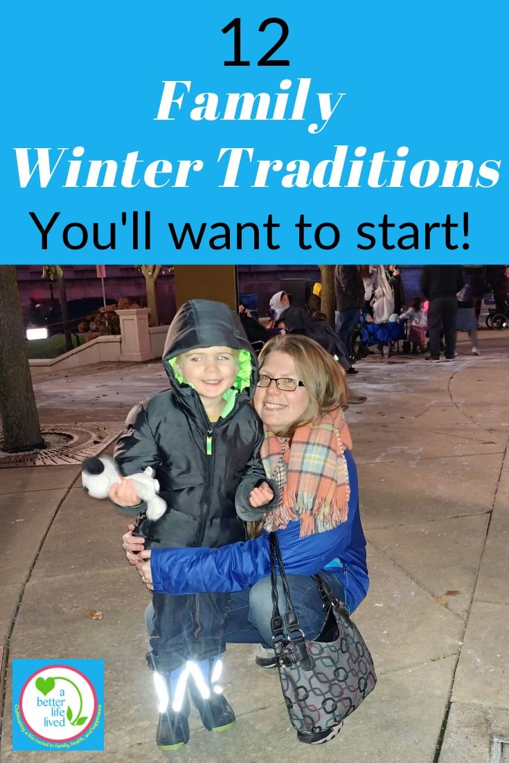 """Photo of mom and child in Winter with text overlay """"12 winter family traditions you'll want to start!"""""""