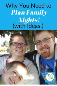 "Mom, Dad, and child with text overlay ""Why you need to plan family nights! (with ideas!)"""