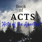 The Book of Acts in the Bible