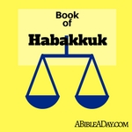 The Book of Habakkuk in the Bible