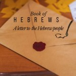 The Book of Hebrews in the Bible