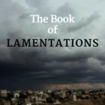 The Book of Lamentations in the Bible
