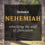 The Book of Nehemiah in the bible