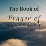 The Book of Prayer of Manasseh in the Bible