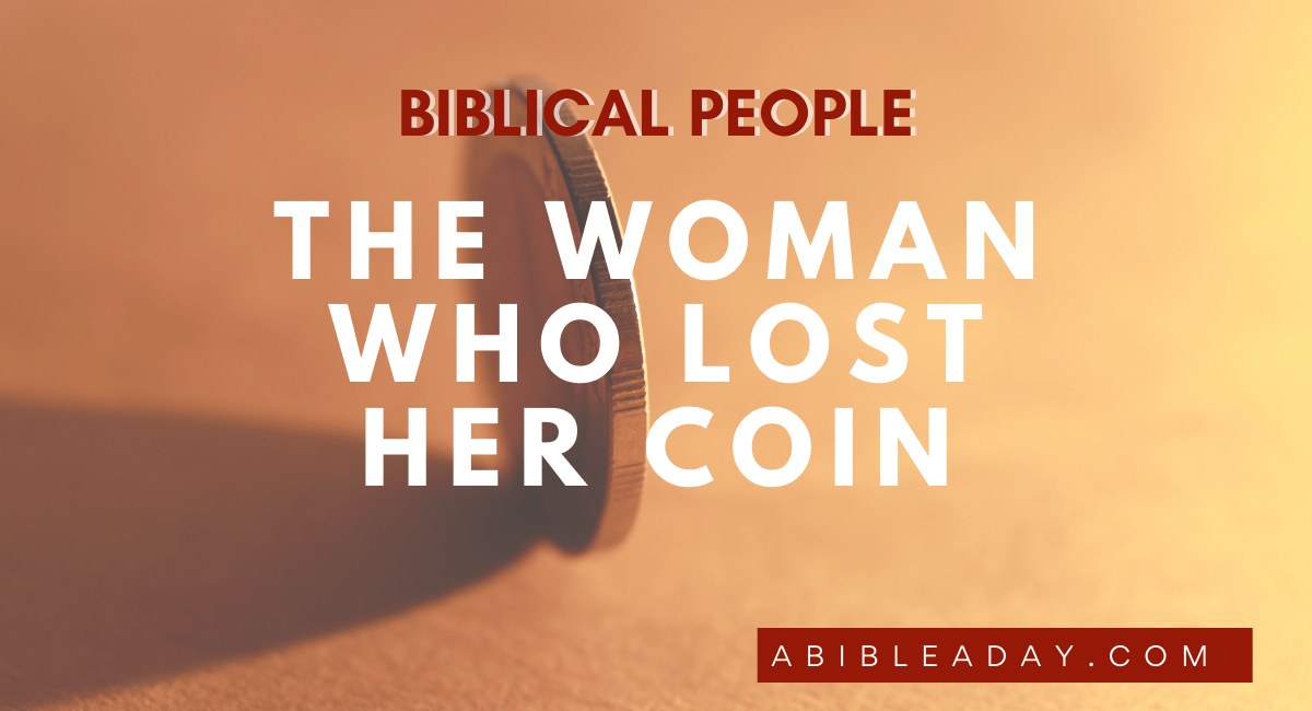 Woman Who Lost Her Coin