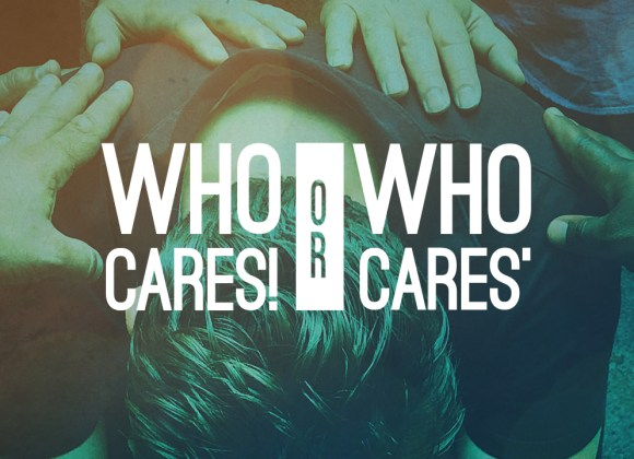 Who Cares! Or Who Cares?