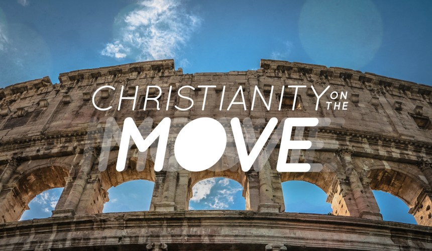 Christianity on the Move: Unhindered