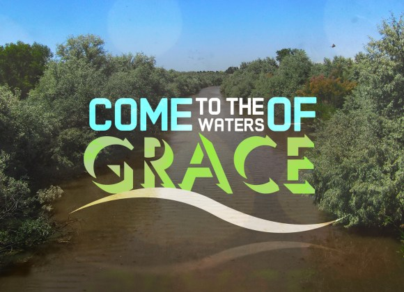 Come to the Waters of Grace