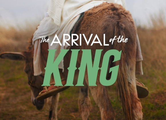 The Arrival of the King