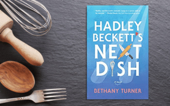 Book Review: Hadley Beckett's Next Dish