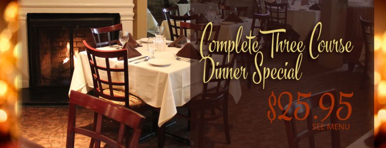 Complete Three Course Dinner Special