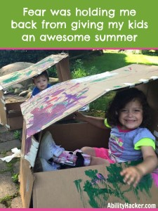 Fear was holding me back from giving my kids an awesome summer