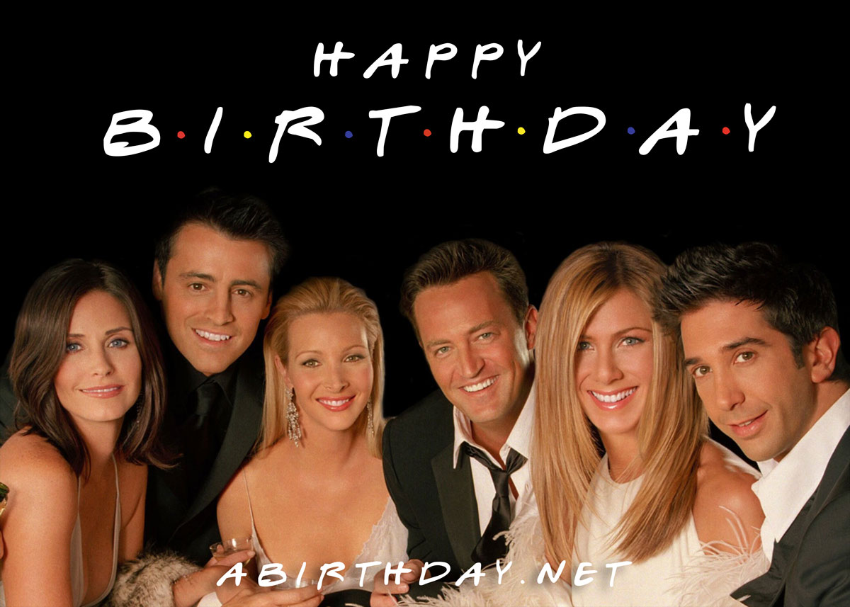 Friends Cast Birthday Meme