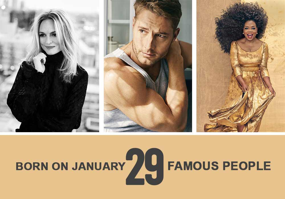 Famous people born on January 29
