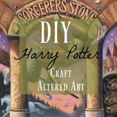 How To DIY Harry Potter Altered Art Craft
