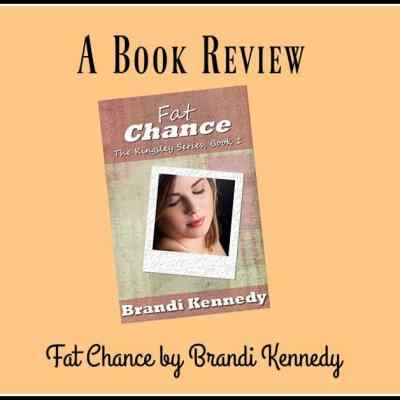 Fat Chance by Brandi Kennedy ~ New Romance Book Review