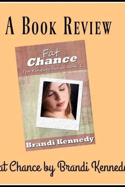 Fat Chance by Brandi Kennedy