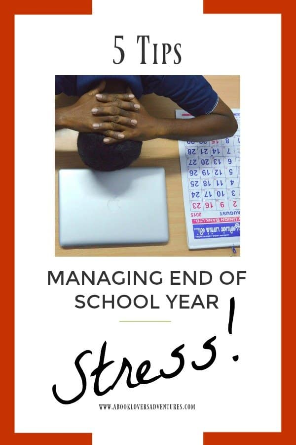 end of school year stress