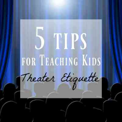 Theater Etiquette ~ Why It's Important For Children & Parents!