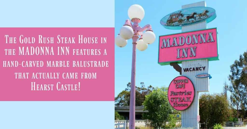 The Madonna Inn in San Luis Obispo California
