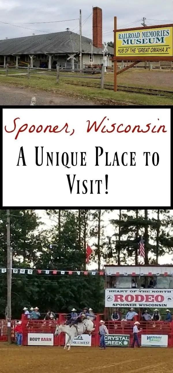 Spooner, WI A Unique Place to Visit
