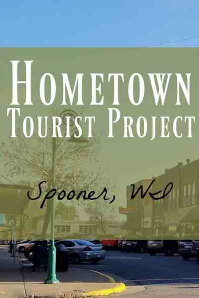 Spooner, WI ~ 10+ Reasons You Need to Visit This Unique Town