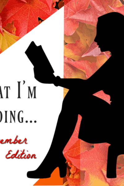 What I'm Reading in November image; black silhouette of a woman reading with a background of fall leaves