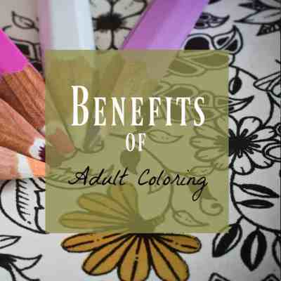 5 Benefits of Adult Coloring and Why You'll Love It